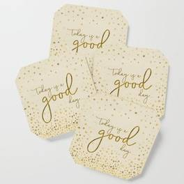 "LINK - SOCIETY6 Coasters ""Text Art TODAY IS A GOOD DAY 