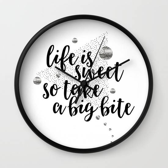 "Link SOCIETY6 ""TEXT ART Life is sweet so take a big bite"" Wall Clock"